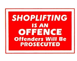 Shoplifting Is An Offence Sign